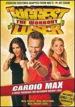 The Biggest Loser Workout: Cardio Max - Cal Pozo