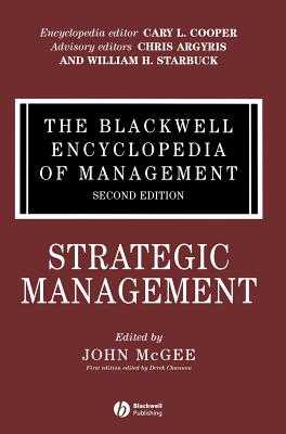The Blackwell Encyclopedia of Management, Strategic Management - McGee, John (Editor)
