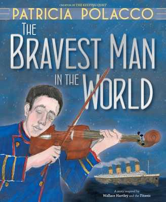 The Bravest Man in the World -