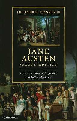 The Cambridge Companion to Jane Austen - Copeland, Edward (Editor), and McMaster, Juliet (Editor)