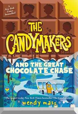The Candymakers and the Great Chocolate Chase - Mass, Wendy