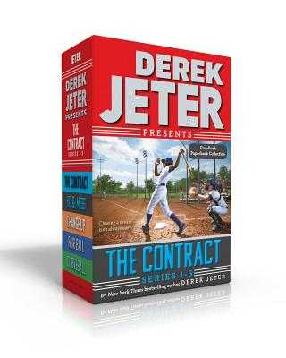 The Contract Series Books 1-5: The Contract; Hit & Miss; Change Up; Fair Ball; Curveball - Jeter, Derek, and Mantell, Paul