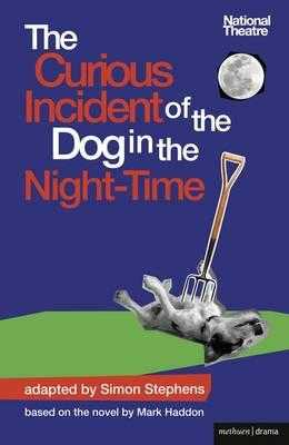 The Curious Incident of the Dog in the Night-Time - Stephens, Simon