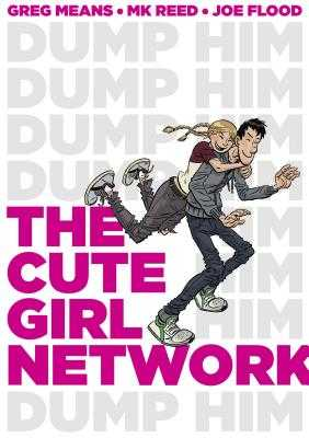 The Cute Girl Network - Reed, Mk, and Means, Greg