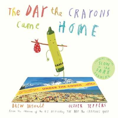 The Day the Crayons Came Home - Daywalt, Drew