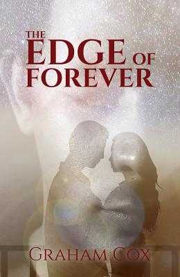 The Edge of Forever - Cox, Graham