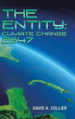 The Entity: Climate Change 2647 - Collier, David a