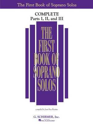 The First Book of Soprano Solos: Complete, Parts 1-3 - Boytim, Joan Frey (Editor)