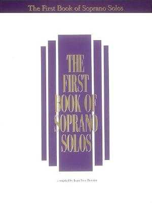 The First Book of Soprano Solos: Now with Book/CD Packages Available for All Volumes! - Hal Leonard Corp (Creator), and Boytim, Joan Frey (Editor)