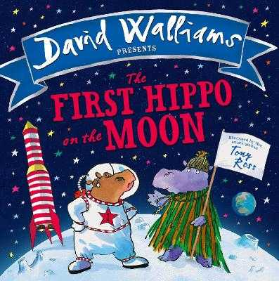 The First Hippo on the Moon - Walliams, David