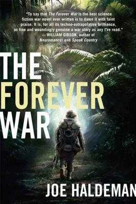 From Fifty Year War To Forever War >> The Forever War Book By Joe Haldeman 14 Available Editions