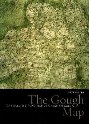 The Gough Map: The Earliest Road Map of Great Britain? - Millea, Nick