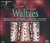 The Great Vienna Waltzes - Alt-Wiener Strauss-Ensemble; Vienna Lanner Quartet