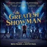 The Greatest Showman [Original Motion Picture Soundtrack] - Original Soundtrack