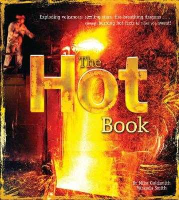 The Hot Book - Goldsmith, Mike, and Smith, Miranda