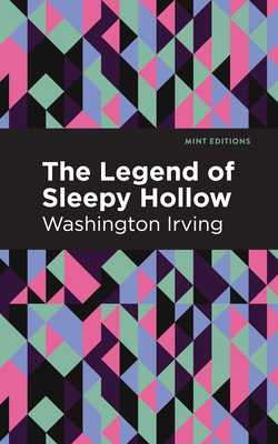The Legend of Sleepy Hollow - Irving, Washington, and Editions, Mint (Contributions by)