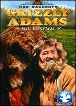 The Life and Times of Grizzly Adams: The Renewal -