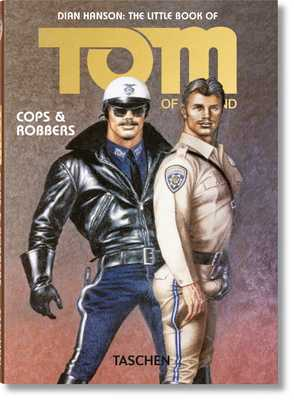 The Little Book of Tom. Cops & Robbers - Hanson, Dian (Editor), and Finland, Tom of (Artist)