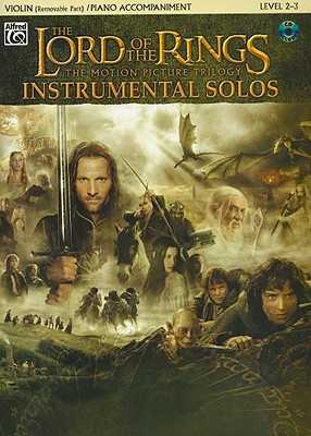 The Lord of the Rings Instrumental Solos for Strings: Violin (with Piano Acc.), Book & Online Audio/Software - Shore, Howard (Composer), and Galliford, Bill (Composer)