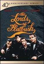 The Lords of Flatbush - Martin Davidson; Stephen F. Verona
