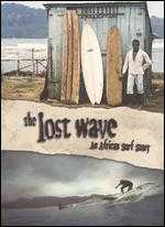 The Lost Wave: An African Surf Story - Paul Taublieb; Sam Boyer; Sam George