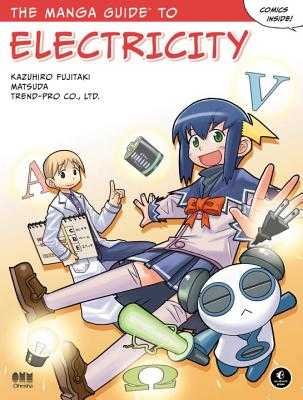 The Manga Guide to Electricity - Fujitaki, Kazuhiro, and Matsuda, and Trend, Co Ltd