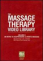 The Massage Therapy Video Library, Vol. 8: An Intro to Acupressure & Sports Massage -