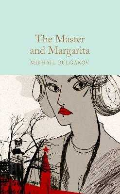 The Master and Margarita - Bulgakov, Mikhail, and O'Connor, Katherine Tiernan (Translated by), and Burgin, Diana (Translated by)