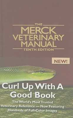 The Merck Veterinary Manual - Kahn, Cynthia M, Ba, Ma (Editor), and Line, Scott, DVM, PhD
