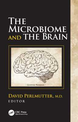 The Microbiome and the Brain - Perlmutter, David (Editor)