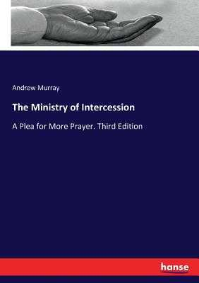 The Ministry of Intercession - Murray, Andrew