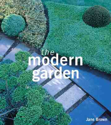 The Modern Garden - Brown, Jane
