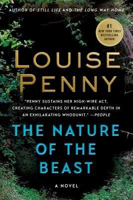 The Nature of the Beast: A Chief Inspector Gamache Novel - Penny, Louise