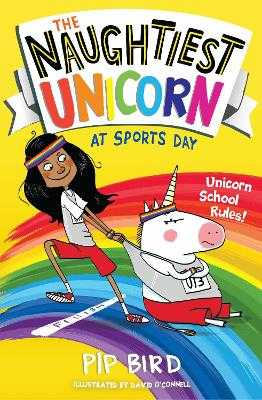 The Naughtiest Unicorn at Sports Day - Bird, Pip