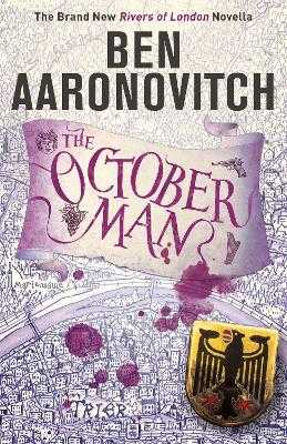 The October Man: A Rivers of London Novella - Aaronovitch, Ben