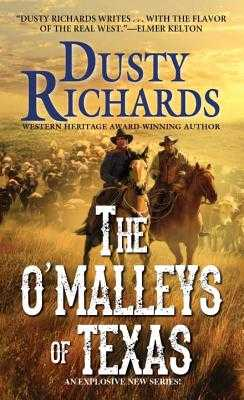 The O'Malleys of Texas - Richards, Dusty