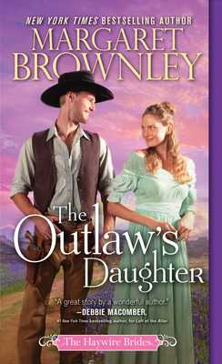 The Outlaw's Daughter - Brownley, Margaret
