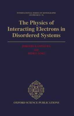 The Physics of Interacting Electrons in Disordered Systems - Kamimura, Hiroshi, and Aoki, Hideo