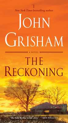 The Reckoning - Grisham, John