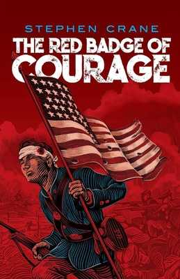The Red Badge of Courage Illustrated - Crane, Stephen