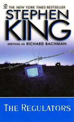 The Regulators - Bachman, Richard, and Verrill, Charles O (Editor), and King, Stephen