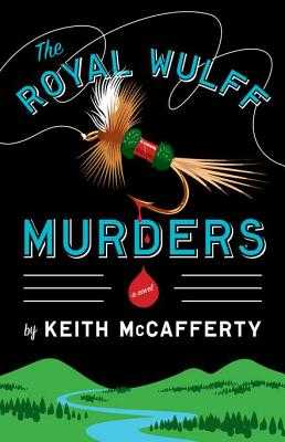 The Royal Wulff Murders - McCafferty, Keith