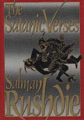 The Satanic Verses - Rushdie, Salman
