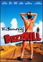 The Second City Presents: Buzzkill - Steven Kampmann