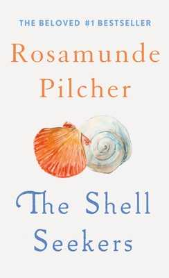 The Shell Seekers - Pilcher, Rosamunde