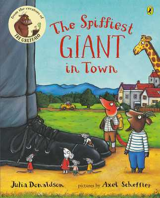 The Spiffiest Giant in Town - Donaldson, Julia