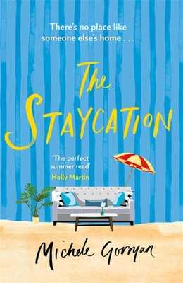 The Staycation - Gorman, Michele