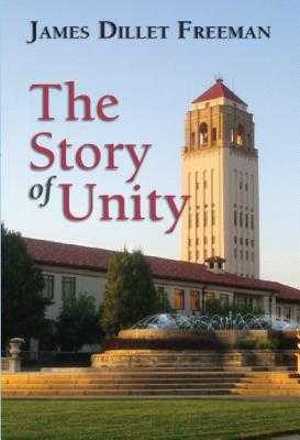 The Story of Unity - Freeman, James Dillet