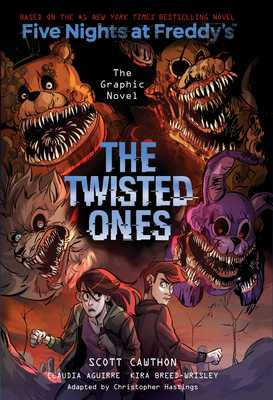 The Twisted Ones (Five Nights at Freddy's Graphic Novel #2), 2 - Cawthon, Scott, and Breed-Wrisley, Kira, and Hastings, Christopher (Adapted by)