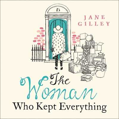 The Woman Who Kept Everything - McMahon, Juanita (Read by), and Gilley, Jane
